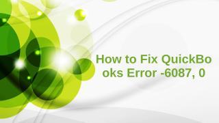 How to Fix QuickBooks Error -6087, 0.pptx