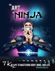 The-Art-of-Ninja-7-Keys-to-Mastering-Body-Mind-and-Life-Final-Low-Resolution-Version (1).pdf