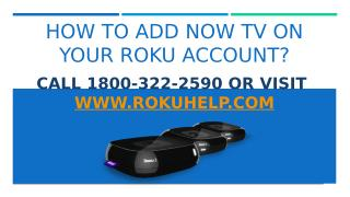 How to Add Now TV on Your Roku Account.pptx
