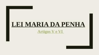 30a8196_Lei_Maria_da_Penha.pptx